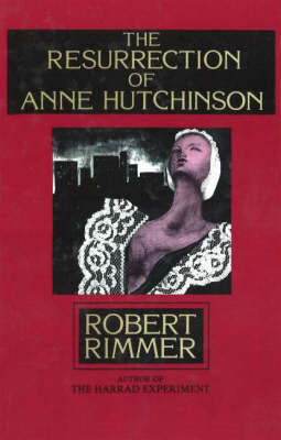 The Resurrection of Anne Hutchinson by Robert H. Rimmer