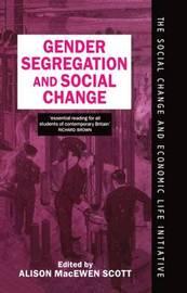 Gender Segregation and Social Change