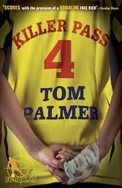 Foul Play: Killer Pass by Tom Palmer