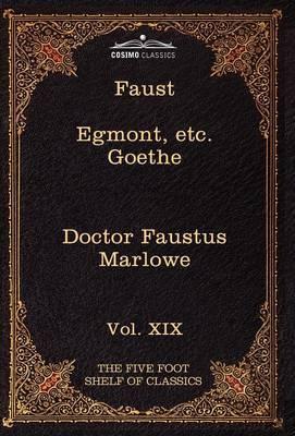 Faust, Part I, Egmont & Hermann, Dorothea, Dr. Faustus by Johann Wolfgang von Goethe