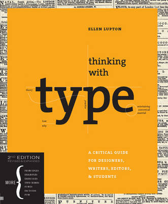 Thinking With Type 2nd Ed by Ellen Lupton