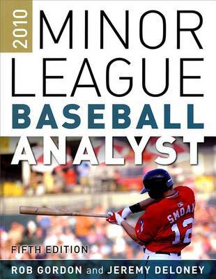 Minor Leagure Baseball Analyst by Rob Gordon