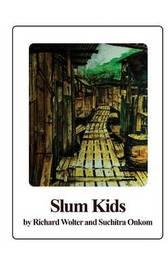 Slum Kids by Richard Wolter