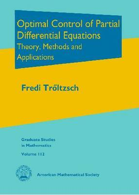 Optimal Control of Partial Differential Equations by Fredi Troltzsch