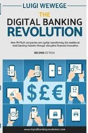 The Digital Banking Revolution, Second Edition by Luigi Wewege