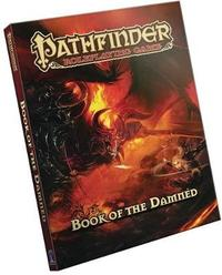 Pathfinder Roleplaying Game: Book of the Damned by Paizo Staff