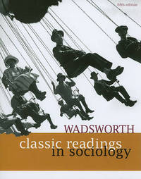 Wadsworth Classic Readings in Sociology by WADSWORTH image