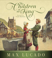 The Children of the King by Max Lucado
