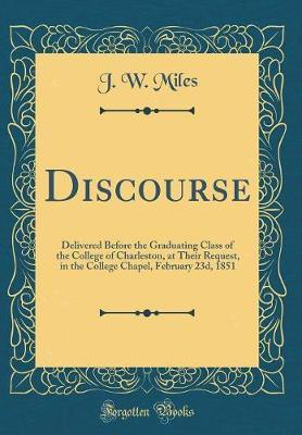Discourse by J.W. Miles