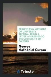 Principles & Methods of University Reform by George Nathaniel Curzon image
