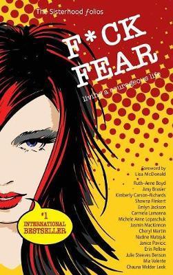F*ck Fear by Ruth-Anne Boyd