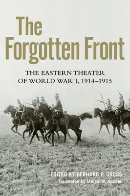 The Forgotten Front by Janice W. Ancker
