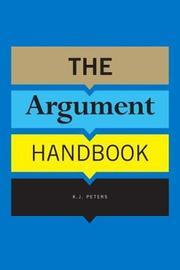 The Argument Handbook by K.J. Peters