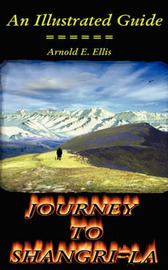 Journey To Shangri-La by Arnold, E. Ellis image