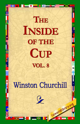 The Inside of the Cup Vol 8. by Winston, Churchill image