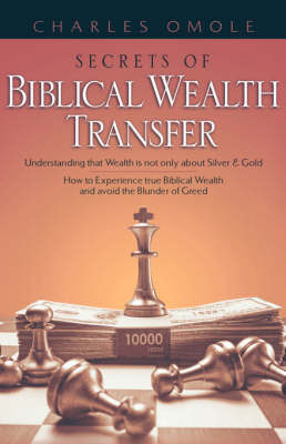 Secrets of Biblical Wealth Transfer by Charles Omole image