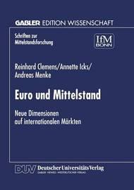 Euro Und Mittelstand by Reinhard Clemens