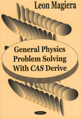 General Physics Problem Solving with Cas Derive by Leon Magiera