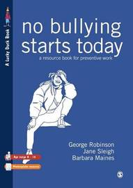 No Bullying Starts Today by George Robinson