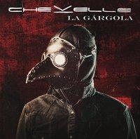 La Gargola by Chevelle