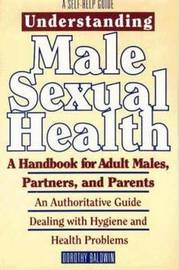Understanding Male Sexual Health by Dorothy Baldwin image