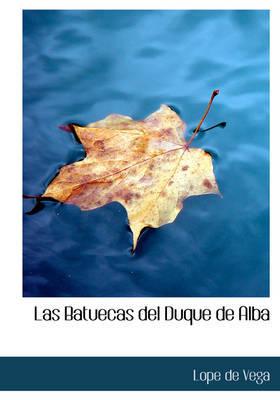 Las Batuecas del Duque de Alba by Lope , de Vega image