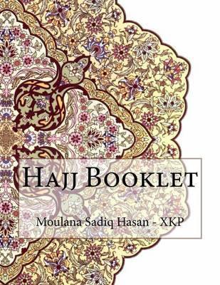 Hajj Booklet by Moulana Sadiq Hasan - Xkp