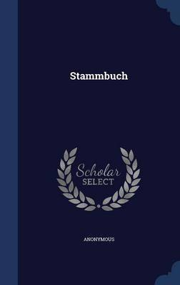 Stammbuch by * Anonymous