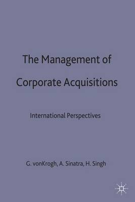 The Management of Corporate Acquisitions