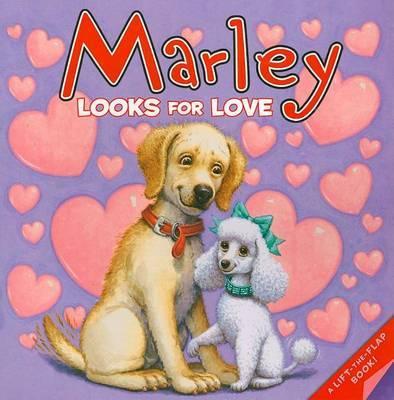 Marley Looks for Love by John Grogan