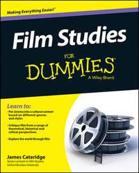 Film Studies For Dummies by James Cateridge