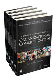 The International Encyclopedia of Organizational Communication