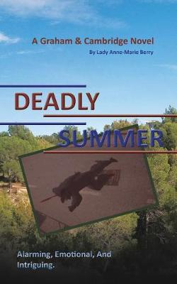 Deadly Summer by Lady Anne-Marie Berry