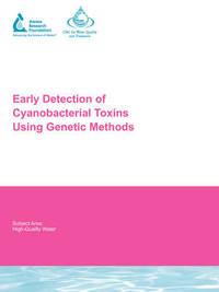 Early Detection of Cyanobacterial Toxins Using Genetic Methods by J. Rasmussen
