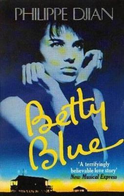 Betty Blue by Philippe Djian image