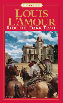 Ride The Dark Trail by Louis L'Amour image
