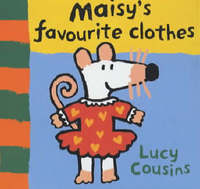 Maisy's Favourite Clothes by Lucy Cousins image