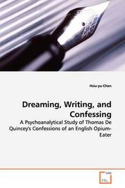 Dreaming, Writing, and Confessing by Hsiu-yu Chen image