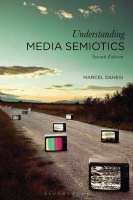 Understanding Media Semiotics by Marcel Danesi image