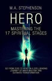 Hero by M a Stephenson