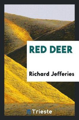 Red Deer by Richard Jefferies image