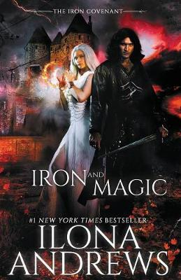 Iron and Magic by Ilona Andrews image