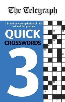 The Telegraph Quick Crosswords 3 by Telegraph Media Group Ltd