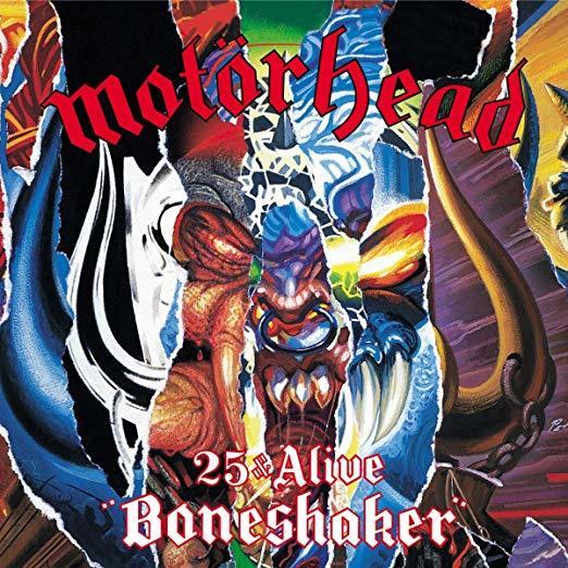25 & Alive Boneshaker by Motorhead