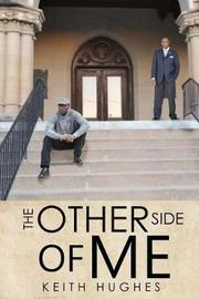 The Other Side of Me by Keith Hughes
