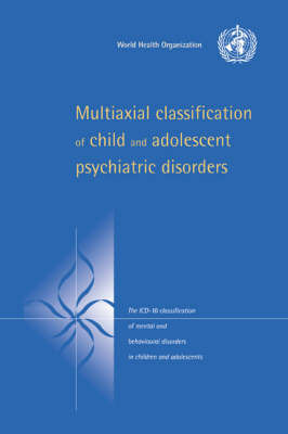 Multiaxial Classification of Child and Adolescent Psychiatric Disorders by World Health Organization(WHO) image