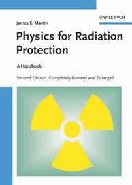 Physics for Radiation Protection: A Handbook by J.E. Martin image