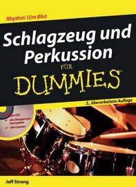 Schlagzeug Und Perkussion Fur Dummies by Jeff Strong
