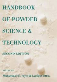 Handbook of Powder Science & Technology by Muhammed Fayed