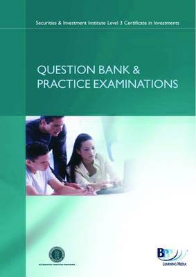 SII Certificate - FSA Financial Regulation: Question Bank and Practice Examinations: Syllabus version 14 by BPP Learning Media